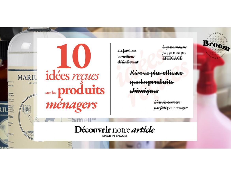 Ménage & Nettoyage : 10 Idées Reçues sur Vos Produits d'Entretien